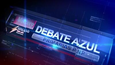 EN VIVO: Antesala al Debate Primaria Azul