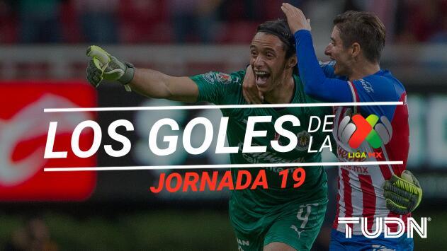 Revive los goles de la Jornada 19 del Apertura 2019