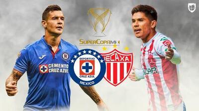 Cruz Azul y Necaxa van por la supercopa MX, la antesala al Apertura 2019