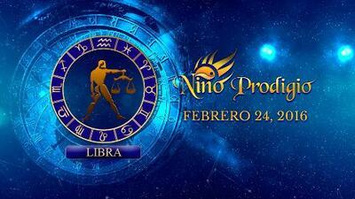 Niño Prodigio - Libra 24 de febrero, 2016