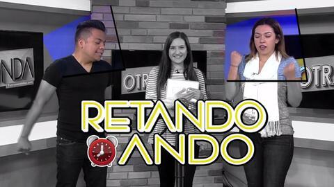 Retando Ando: Sonia Salas vs Danny Luna