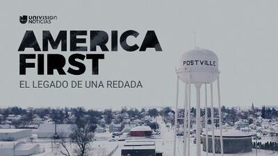 America First: El legado de una redada migratoria