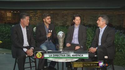 La directiva del América habló en exclusiva con Univisión Deportes