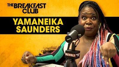 Yamaneika Saunders On Big Girl Love, Roast Comedy, Fellatio Flagships + More