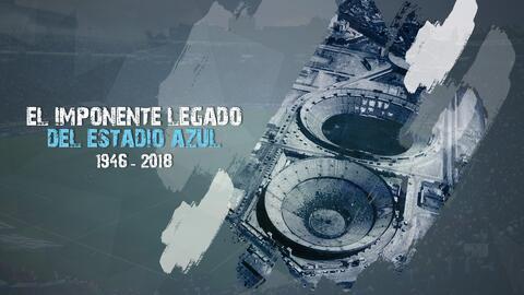 El imponente legado del Estadio Azul