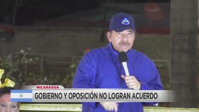Gobierno y oposición en Nicaragua no logran acuerdo