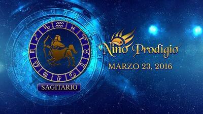 Niño Prodigio - Sagitario 23 de marzo, 2016