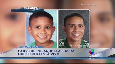 Padre de Rolandito cree que su hijo está vivo