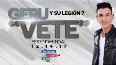 Exclusiva: Disfruta con el estreno mundial de 'Vete' de Geru y Su Legión 7