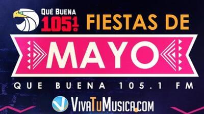 Fiesta de Mayo de La Que Buena 105.1
