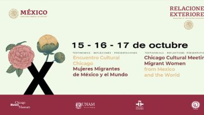 Encuentro Cultural Chicago: Mujeres Migrantes de México y el Mundo