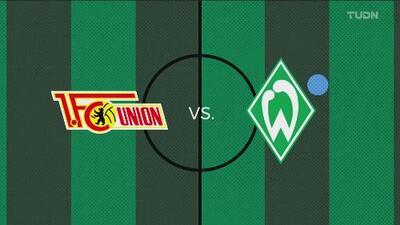FC Union Berlin 1-2 Werder Bremen - Bundesliga - Resumen y goles