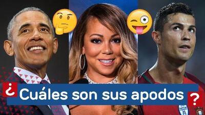 ¿Sabes el apodo de Cristiano Ronaldo, Barack Obama, y Mariah Carey?