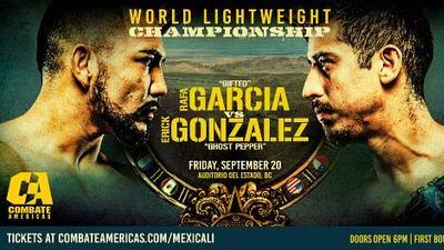 Combate Américas: Gonzalez vs García, por el primer cetro ligero
