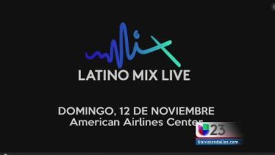 #EnElMix: Llega el concierto 'LATINO MIX Live' al DFW