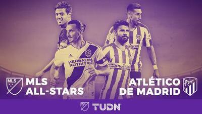 En la tierra de la magia y la ilusión, la MLS se mide al Atlético Madrid en el All-Star Game
