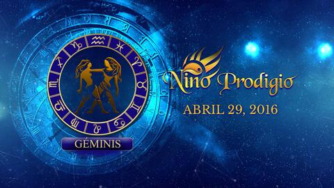 Niño Prodigio - Géminis 29 de abril, 2016