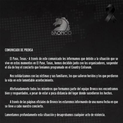 El grupo Bronco publicó este comunicado, pues hasta canceló una presentación por la masacre en Texas.