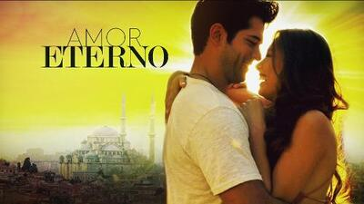 'Amor eterno' llega a Univision: gran estreno el 8 de julio