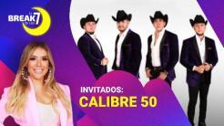 El poder de Calibre 50 en El Break de las 7 con Evelyn Sicairos