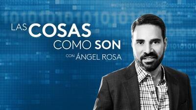 'Las cosas como son', con Ángel Rosa