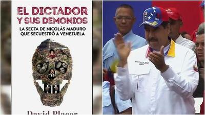 'El dictador y sus demonios': el libro que señala a Nicolás Maduro como seguidor de la brujería
