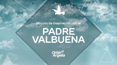 El valor de la amistad: Minuto de inspiración con el Padre Valbuena