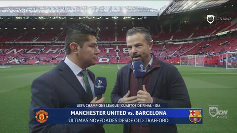 """'Rafa' Puente, listo desde Old Trafford: """"Ojalá aparezca Messi contra los jóvenes del Manchester"""""""