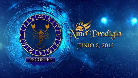 Niño Prodigio - Escorpión 3 de Junio, 2016