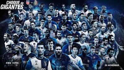 ¡Se anuncian los 55 nominados al XI ideal de la FIFA!