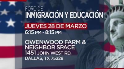 Foro de inmigración y educación este 28 de marzo en Dallas