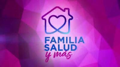 ¡Acompáñanos en 'Familia, Salud y Más'!
