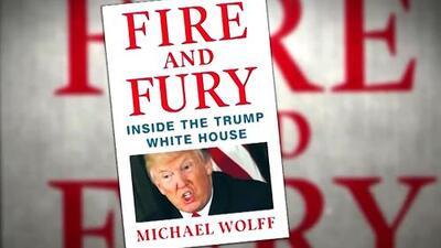 'Fuego y Furia', el polémico libro sobre Donald Trump sale a la venta este viernes