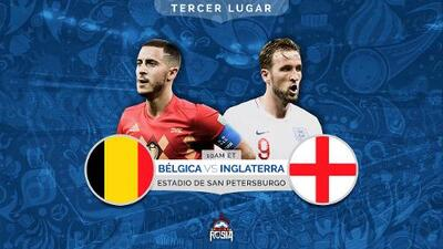 Bélgica vs. Inglaterra, batalla por el honor y el tercer lugar de Rusia 2018