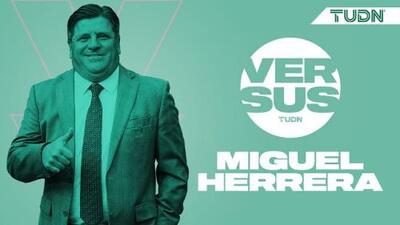 ¡Invitado de lujo! Miguel Herrera estará esta noche en Versus