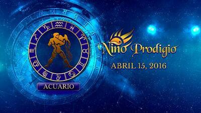 Niño Prodigio - Acuario 15 de abril, 2016