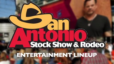 San Antonio Stock Show and Rodeo Entertainment Announcement