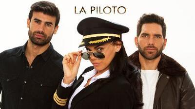 Vive el vuelo final de 'La piloto': hoy gran desenlace de la serie por Univision
