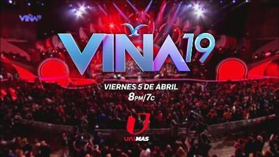UniMás trae a tus pantallas el Festival Viña del Mar 2019
