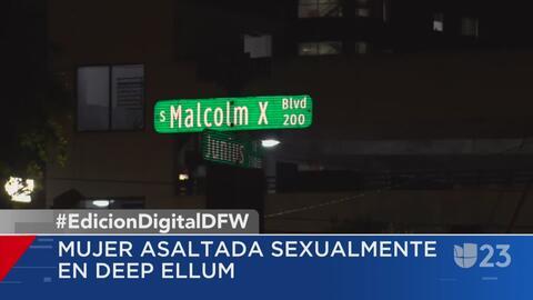 Una mujer es asaltada sexualmente en Deep Ellum