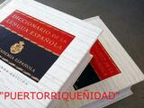"""Real Academia Española acepta palabra """"puertorriqueñidad"""""""