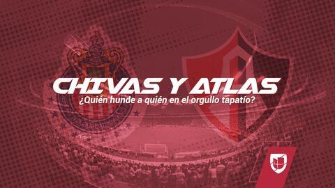 Chivas y Atlas: ¿quién hunde a quién en el orgullo tapatío?