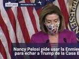 Nancy Pelosi pide invocar la Enmienda 25 para remover a Donald Trump del poder