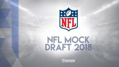 Los nervios y las expectativas crecen: el Mock Draft de  NFL 2018