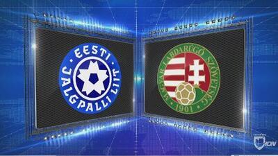 Estonia 3-3 Hungría - GOLES Y RESUMEN - Liga C - Grupo 2 - UEFA Nations League