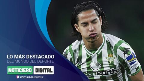 Noticiero digital: Betis eliminado, la 'H' tiene nuevo DT y peligra Caixinha en Cruz Azul