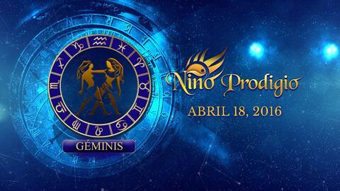 Niño Prodigio - Géminis 18 de abril, 2016