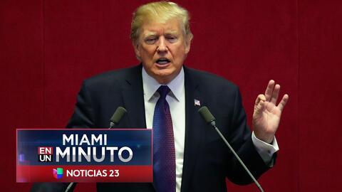 'Miami en un Minuto': Trump anuncio que a partir de este jueves se harán efectivas las nuevas regulaciones hacia Cuba