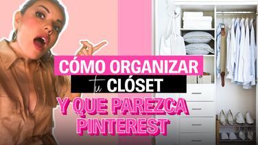 Cómo organizar tu clóset para tener más espacio (y que parezca de Pinterest)| La Insider