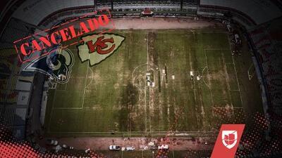 Cancelan juego NFL en México: el Chiefs vs. Rams se jugará en Los Ángeles